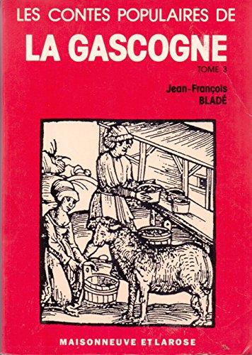 CONTES POPULAIRES DE GASCOGNE 3 VOL: BLADE, JEAN-FRANCOIS