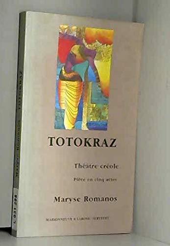 9782706811074: Totokraz: Théâtre créole : pièce en cinq actes (Creole Edition)