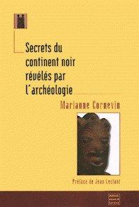 Secrets du continent noir révélés par l'archéologie de Marianne ...