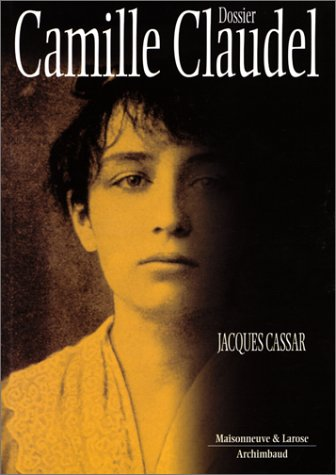 9782706812682: Dossier Camille Claudel (French Edition)