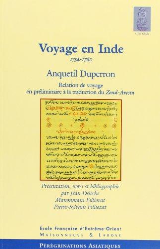 Voyage en Inde, 1754-1762 : Relation de: Anquetil Duperron; Jean