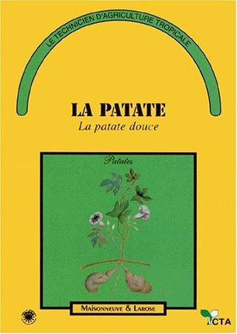 LA PATATE. La patate douce (Le technicien: L Degras