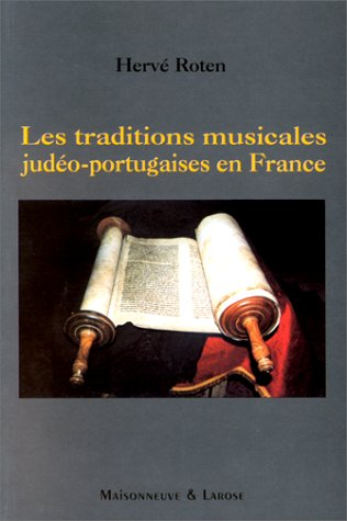 9782706813795: Les traditions musicales judéo-portugaises en France (French Edition)