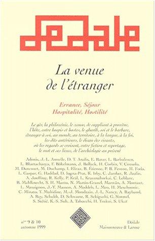 9782706814051: ERRANCE N° 9 ET N° 10 AUTOMNE 1999 : LA VENUE DE L'ETRANGER. Errance, Séjour, Hospitalité, Hostilité
