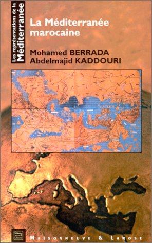 9782706814471: La Méditerranée marocaine