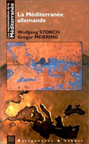 9782706814563: La mediterranee allemande (French Edition)