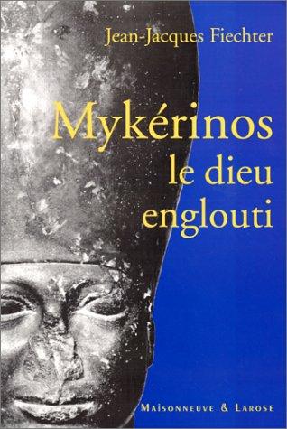 9782706814884: Mykérinos le dieu englouti
