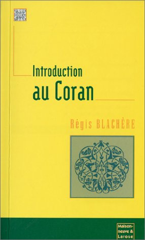 9782706815706: Introduction au Coran