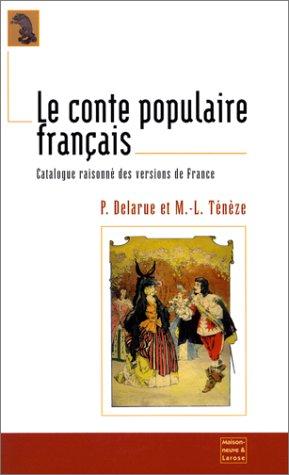 9782706815720: Le conte populaire français. Catalogue raisonné des versions de France, édition en un seul volume reprenant les quatre tommes publiés entre 1976 et 1985