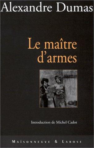 MAITRE D'ARMES: DUMAS,ALEXANDRE