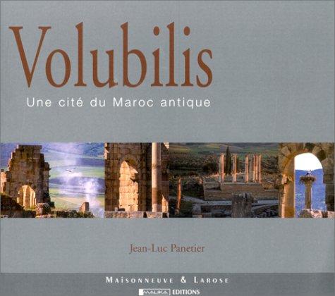 9782706816123: Volubilis. Une cit� du Maroc antique