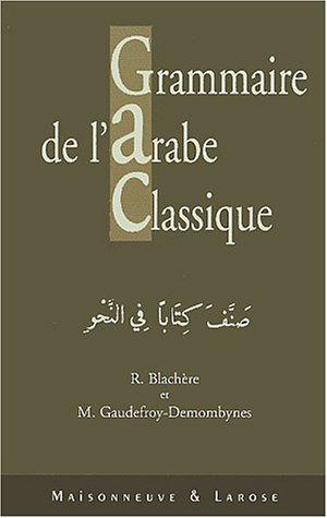 9782706817618: Grammaire de l'arabe classique