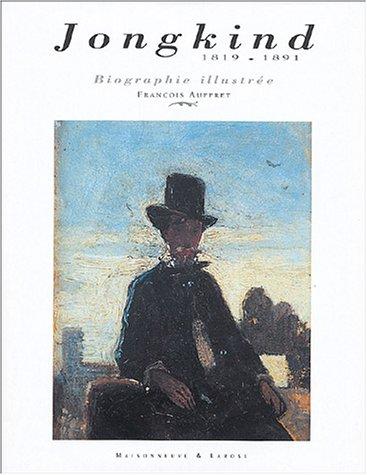 Johan Barthold Jongkind (1819-1891). Héritier contemporain &: AUFFRET, François