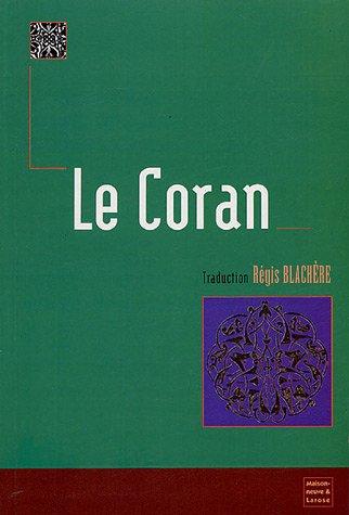 Le Coran: Régis Blachère