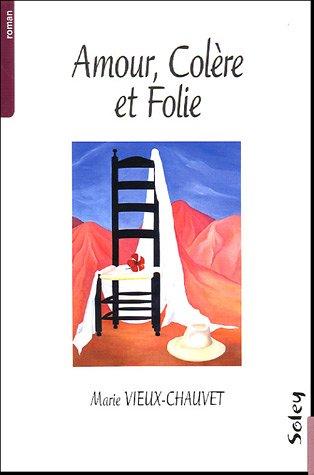 9782706818714: Amour, Colere, Folie
