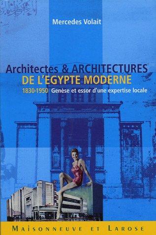 9782706818905: Architectes et architectures de l'Egypte moderne (1830-1950) : Genèse et essor d'une expertise locale