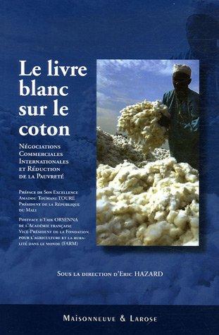 9782706819735: le livre blanc sur le coton