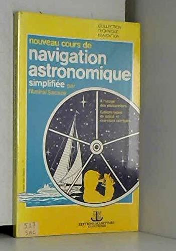 9782707000804: Nouveau cours de navigation astronomique