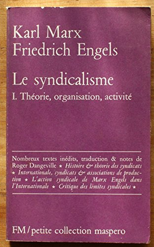 9782707105042: Le syndicalisme, tome 1 : Th�orie, organisation, activit�