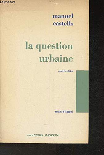 La question urbaine: M. Castells