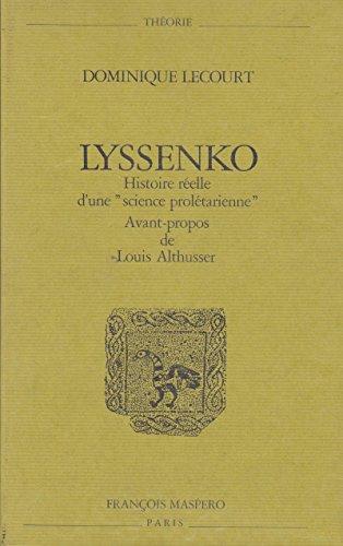 9782707108401: Lyssenko: Histoire réelle d'une science prolétarienne (Théorie) (French Edition)