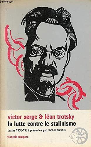 9782707109255: La Lutte contre le stalinisme: Correspondance inédite, articles (Bibliothèque socialiste) (French Edition)