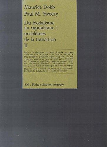 9782707109309: Du féodalisme au capitalisme : problèmes de la transition tome 1