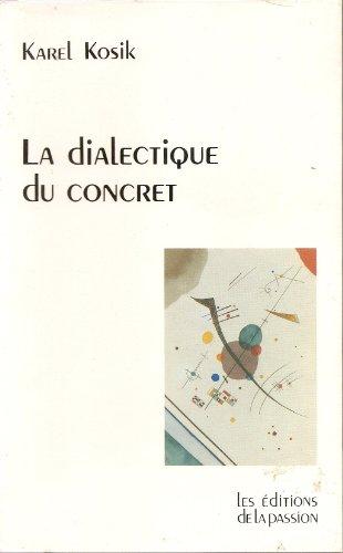 9782707109965: La dialectique du concret
