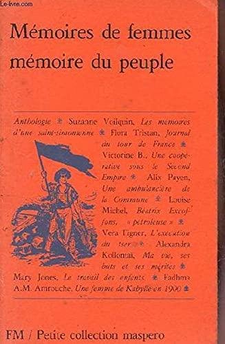 Memoires de femmes, memoire du peuple: Anthologie (Petite collection Maspero ; 227) (French Edition...