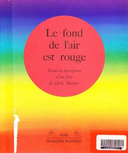 9782707110480: Le Fond de l'air est rouge: Scenes de la Troisieme Guerre mondiale, 1967-1977 (Voix) (French Edition)