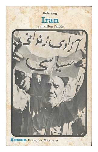 9782707110671: Iran : le maillon faible (Collection Cedetim)