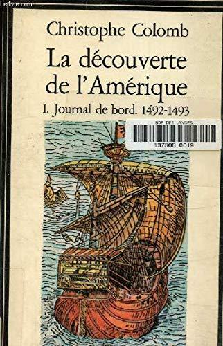 La découverte de l'Amérique: Christophe Colomb