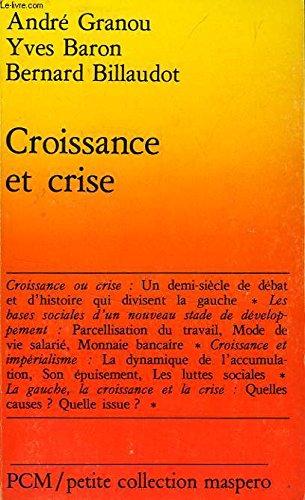 9782707110978: Croissance et crise (Petite collection Maspero ; 226) (French Edition)
