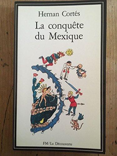 9782707111272: La Conqu�te du Mexique (La D�couverte)