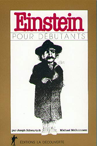 Einstein pour débutants (2707112003) by Joseph Schwartz; Michael McGuinness