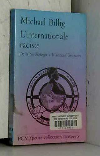 L'internationale raciste: Michael Billig