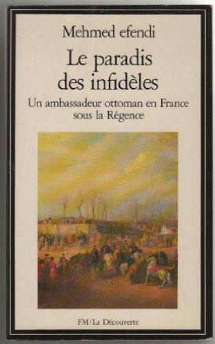 9782707112637: Le paradis des infidèles (La Découverte) (French Edition)