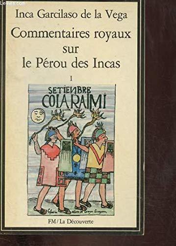 9782707113481: COMMENTAIRES ROYAUX SUR LE PEROU DES INCAS. Tome 1