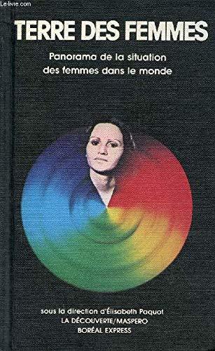 Terre des femmes: Panorama de la situation des femmes dans le monde (Collection Etat du monde) (...
