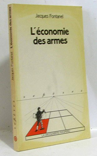 9782707113900: L'economie des armes (Collection Reperes) (French Edition)