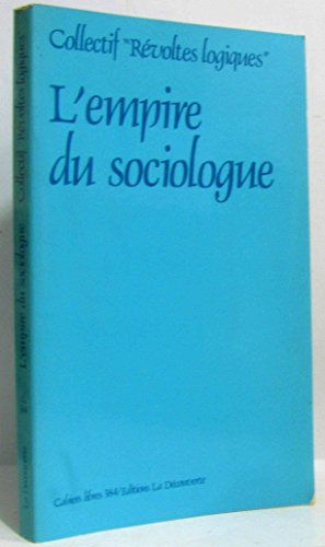 9782707114471: L'Empire du sociologue (Cahiers libres) (French Edition)