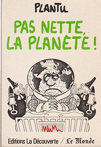 9782707114952: Pas nette, la planète
