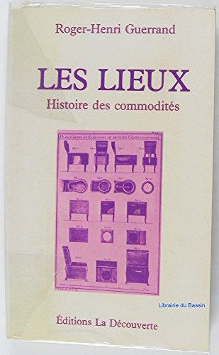 9782707115096: Les Lieux: Histoire des commodités