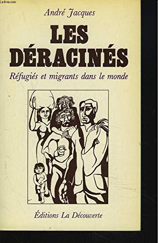 Les déracinés: André Jacques
