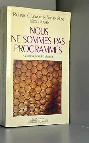 9782707115324: Nous ne sommes pas programm�s