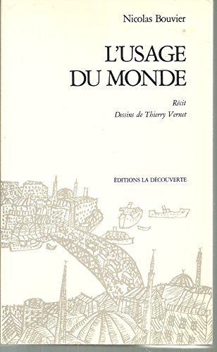 9782707115638: L'usage du monde (Divers Litterat)