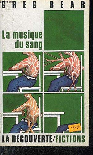 La musique du sang (9782707115751) by Greg BEAR