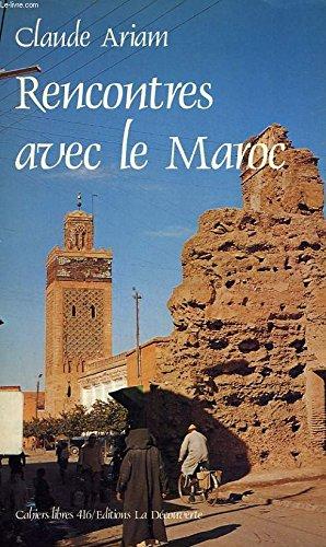 9782707116024: Rencontres avec le Maroc