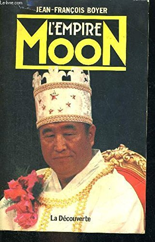 L'empire Moon (Cahiers libres) (French Edition): Boyer, Jean-Francois