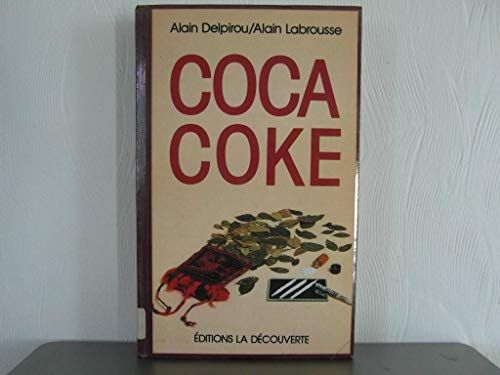9782707116116: Coca coke (Cahiers libres) (French Edition)